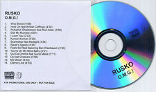 RUSKO O.M.G.! 2010 UK 14-track promo test CD Ben Westbeech