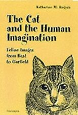 The Cat and the Human Imagination: Feline Images from Bast to Garfield-ExLibrary
