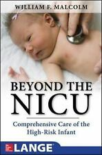 Beyond the NICU: Comprehensive Care of the High-Risk Infant, Malcolm, William