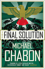 Chabon, Michael The Final Solution Very Good Book