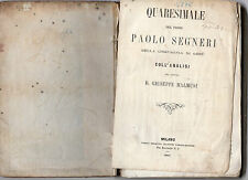 quaresimale del padre paolo segneri d.c.d.g. coll analisi dr.d.giuseppe malmusi