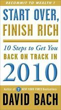 Start Over, Finish Rich: 10 Steps to Get You Back on Track in 2010, Bach, David,