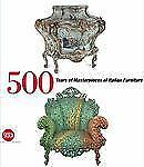 500 Years of Italian Furniture: Magnificence and Design, , , Good, 2009-09-08,