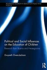 Routledge Research in Education Policy and Politics: Political and Social...