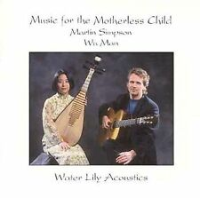 Music for the Motherless Child by Simpson, Martin, Wu Man