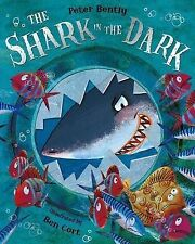 The Shark in the Dark by Peter Bently, Book, New (Paperback)
