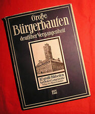 """Große Bürgerbauten deutscher Vergangenheit-""""EA"""" o.J.-Die blauen Bücher"""
