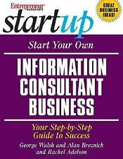Start Your Own Information Consultant Business: Your Step-by-Step Guid-ExLibrary