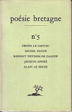 POESI BRETAGNE N° 5 / LE DANTEC - DUGUE - REINOUT WEYDOM-DE ZAAIJER  - LE BEUZE