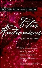 Folger Shakespeare Library: Titus Andronicus by William Shakespeare (2005,...