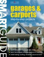 Smart Guide Garages and Carports: Step-by-step Projects by Fran J Donegan