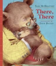 There, There by Sam McBratney, new hardcover reassuring book