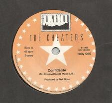 """THE CHEATERS - CONFIDANTE - 7"""" SINGLE"""