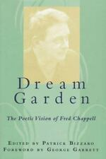 Dream Garden: The Poetic Vision of Fred Chappell (Southern Literary St-ExLibrary