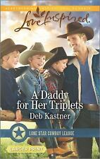 A Daddy for Her Triplets: Lone Star Cowboy League (Love Inspired Larger Print)