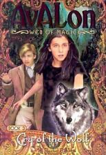 Avalon Ser. Web of Magic: Cry of the Wolf Bk. 3 by Rachel Roberts (2003,...