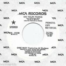 ONE WAY / Al Hudson * 45  * Do Your Thang  * 1980 * UNPLAYED MINT DJ PROMO *   A