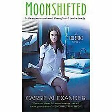 An Edie Spence Novel Ser.: Moonshifted 2 by Cassie Alexander (2012, Paperback)