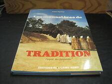 André FIGUERAS: les monastères de tradition 2: l'espoir des fondations