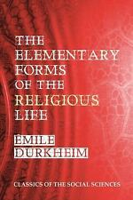 The Elementary Forms of the Religious Life by Émile Durkheim (2012, Paperback)