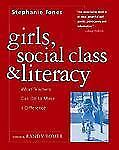 Girls, Social Class, and Literacy : What Teachers Can Do to Make a Difference...