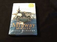 """MIDWAY MAGIC: AN ORAL HISTORY OF AMERICA'S LEGENDARY AIRCRAFT CARRIER""   Signed"