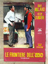 LE FRONTIERE DELL'ODIO fotobusta poster lobby card Ray Milland Hedy Lamarr 1950