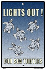 Lights Out for Sea Turtles Sign NEW 10 x 15 Reptile