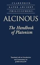 Clarendon Later Ancient Philosophers: Alcinous : The Handbook of Platonism by...