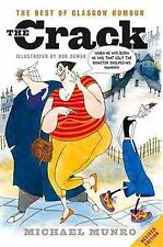 """The Crack: The Best of Glasgow Humour, Michael Munro, """"AS NEW"""" Book"""