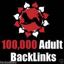 100,000+ Back Links for your ADULT Website. Adult Links + Adult SEO.
