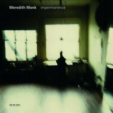 "MEREDITH MONK ""IMPERMANENCE""  CD NEU"