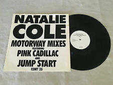 "NATALIE COLE MOTORWAY MIXES JUMP START PINK CADILLAC 1987 UK RELEASE 12"" 45 MAXI"