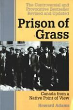 Prison of Grass: Canada from a Native Point of View-ExLibrary