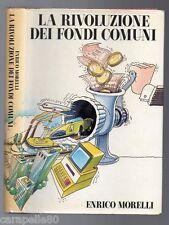 LA RIVOLUZIONE DEI FONDI COMUNI di Enrico Morelli