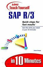 Sams Teach Yourself... in 10 Minutes: Teach Yourself SAP R/3 in 10 Minutes by...