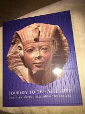 NEW Journey to the Afterlife Egyptian Antiquities from the Louvre
