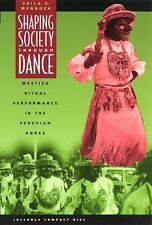 Shaping Society through Dance: Mestizo Ritual Performance in the Peruvian Andes