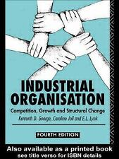 Industrial Organization : Competition, Growth and Structural Change by...