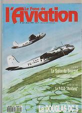 FANA DE L AVIATION N°261 P-51 D MUSTANG / DOUGLAS DC-5 / POTEZ 141 / ETENDARD IV