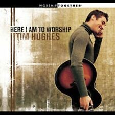 Here I Am to Worship by Tim Hughes (Gospel) (CD, Dec-2001, Worship Together)