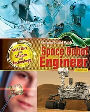 Get to Work with Science and Technology Ser.: Exploring Distant Worlds As a...