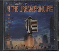 Made in a Frame - John Phillips & The Urban Principle