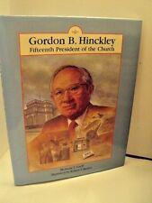 Gordon B HInckley- 15th President of the Church- Melinda T Garff