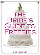 Bride's Guide to Freebies: Enhancing Your Wedding Without Selling Out