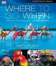 Where To Go When (Eyewitness Travel Guides), DK, Good Book