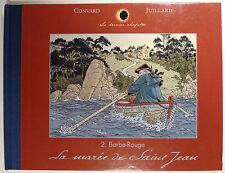 Barbe Rouge Juillard Convard La marée de St Jean Collection Dernier chapitre TBE