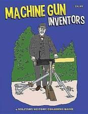 Machine Gun Inventors Coloring Book, Segel, Robert