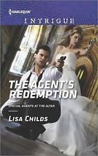 The Agent's Redemption (Special Agents at the Altar) Childs, Lisa Mass Market P