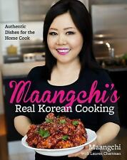 Maangchi's Real Korean Cooking: Authentic Dishes for the Home Cook, Maangchi, Ne